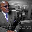 Joon Walker - When I Watch You Walk Away